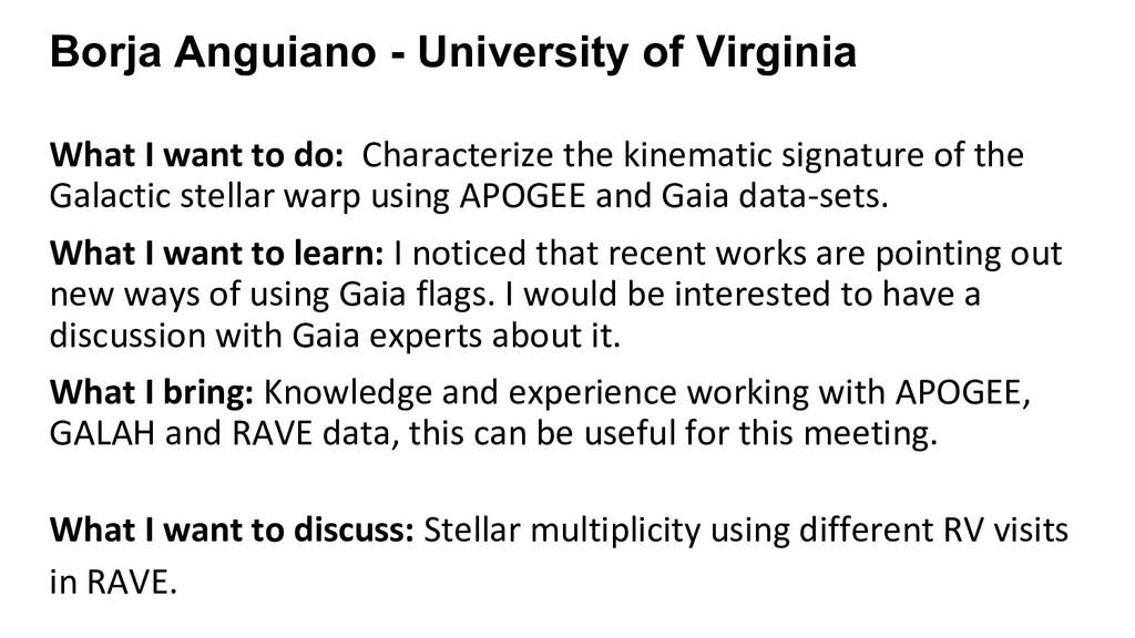 Borja Anguiano - University of Virginia What I ...