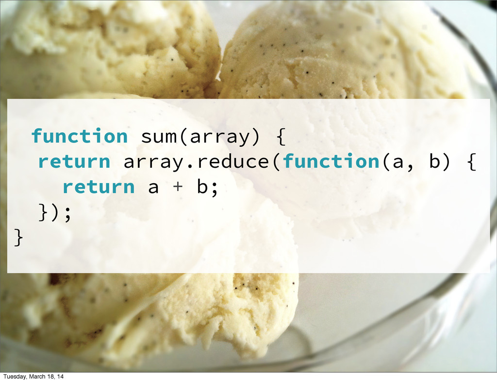function sum(array) { return array.reduce(funct...