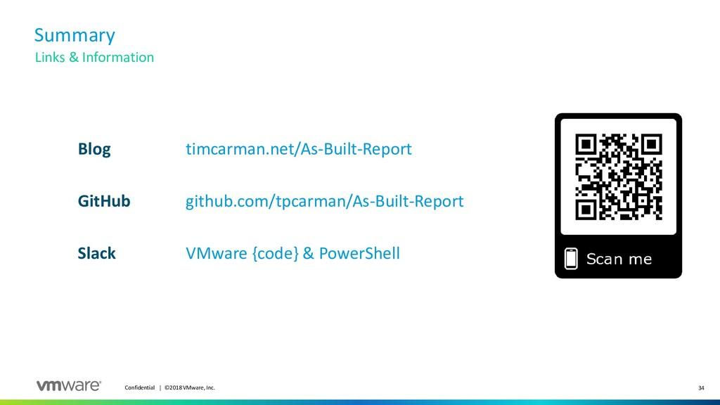 34 Confidential │ ©2018 VMware, Inc. Summary Li...