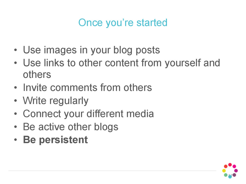 Once you're started • Use images in your blog p...