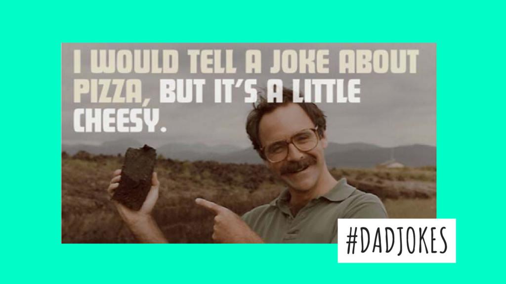 #DADJOKES
