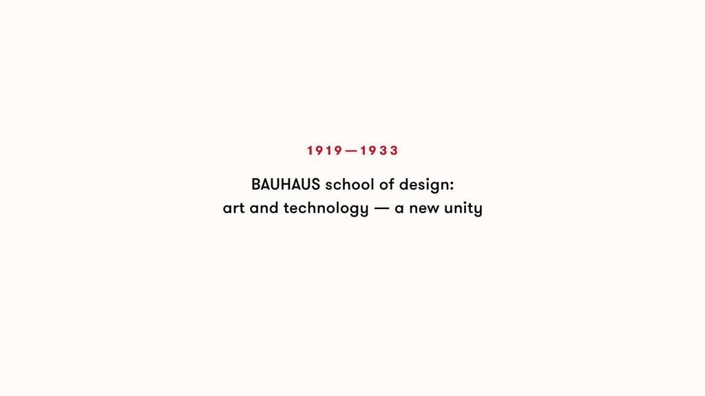BAUHAUS school of design: art and technology — ...
