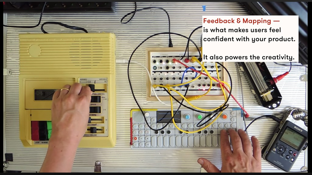 Feedback & Mapping — is what makes users feel c...