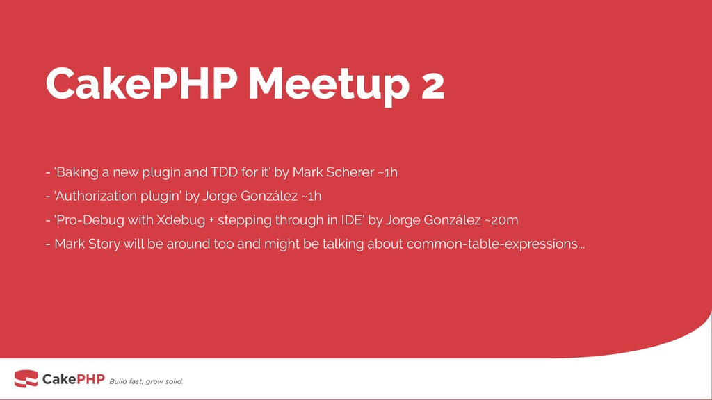 CakePHP Meetup 2 - 'Baking a new plugin and TDD...