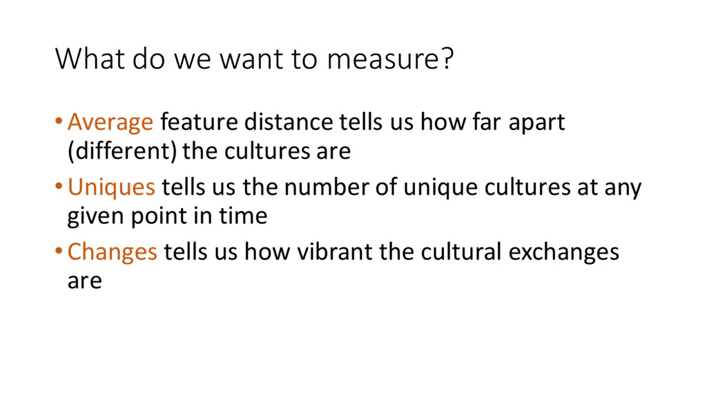 What do we want to measure? •Ave...