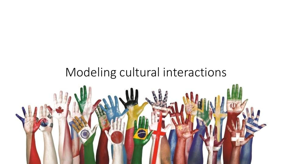Modeling cultural interactions