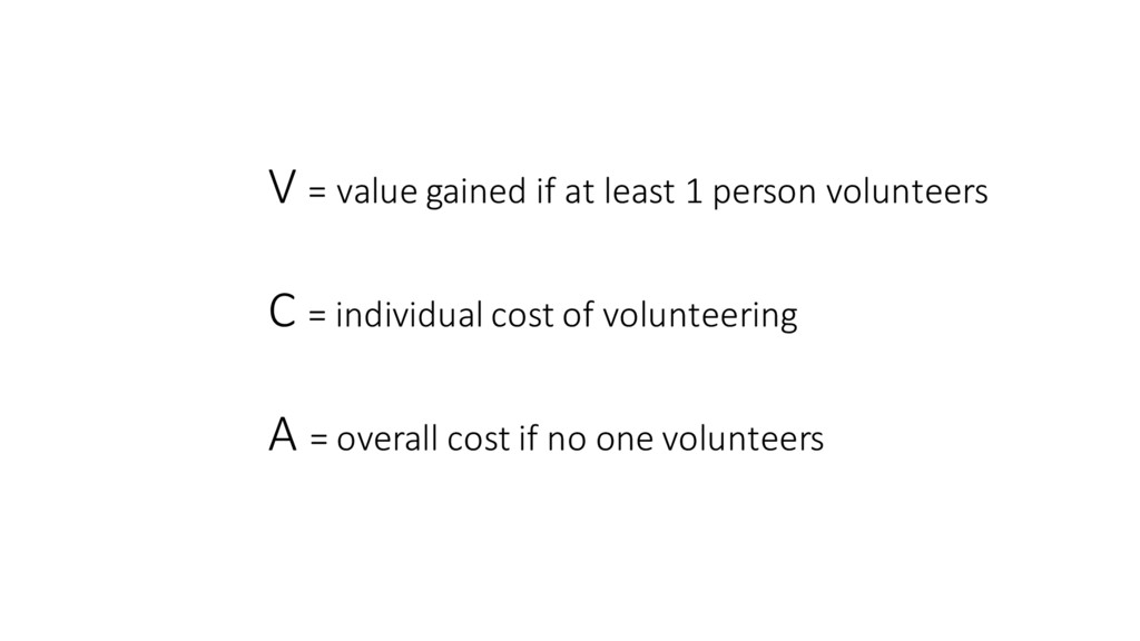 V = value gained if at least...