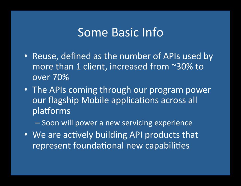 Some Basic Info  • Reuse, defined...