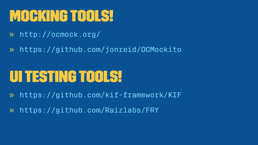 Mocking tools! » http://ocmock.org/ » https://g...