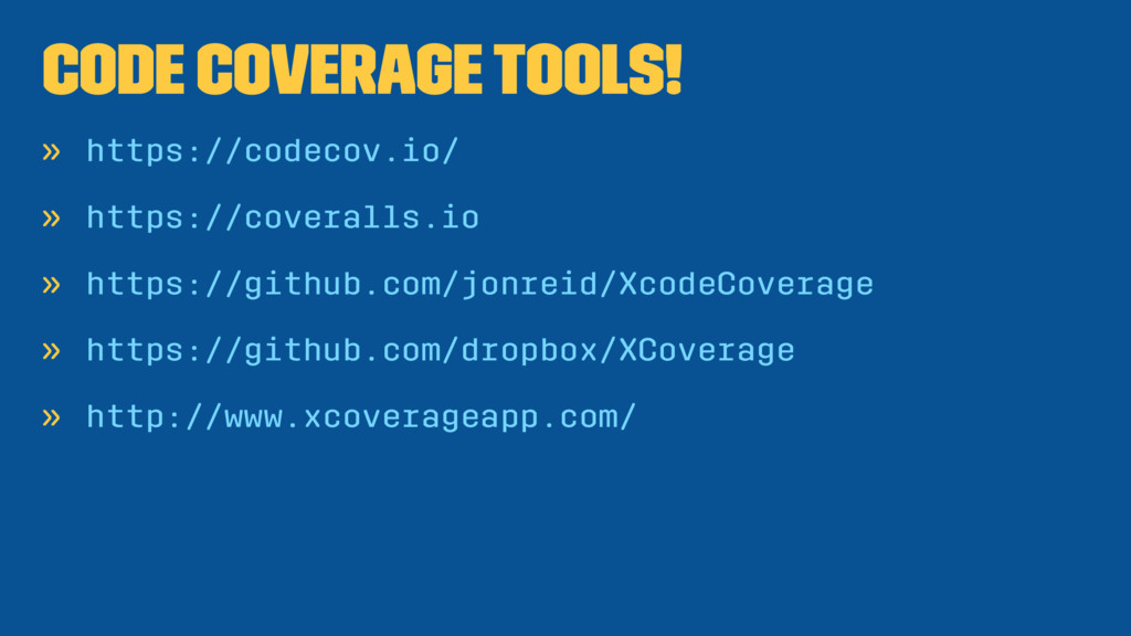 Code Coverage Tools! » https://codecov.io/ » ht...