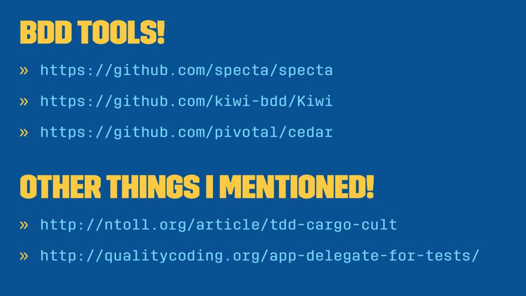 BDD Tools! » https://github.com/specta/specta »...