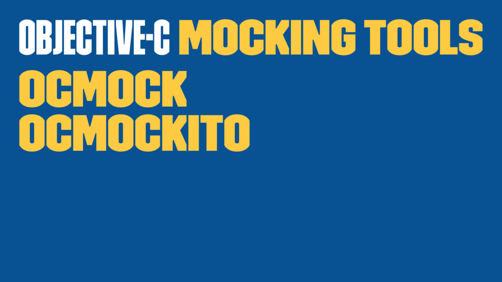 Objective-C Mocking tools OCMock OCMockito