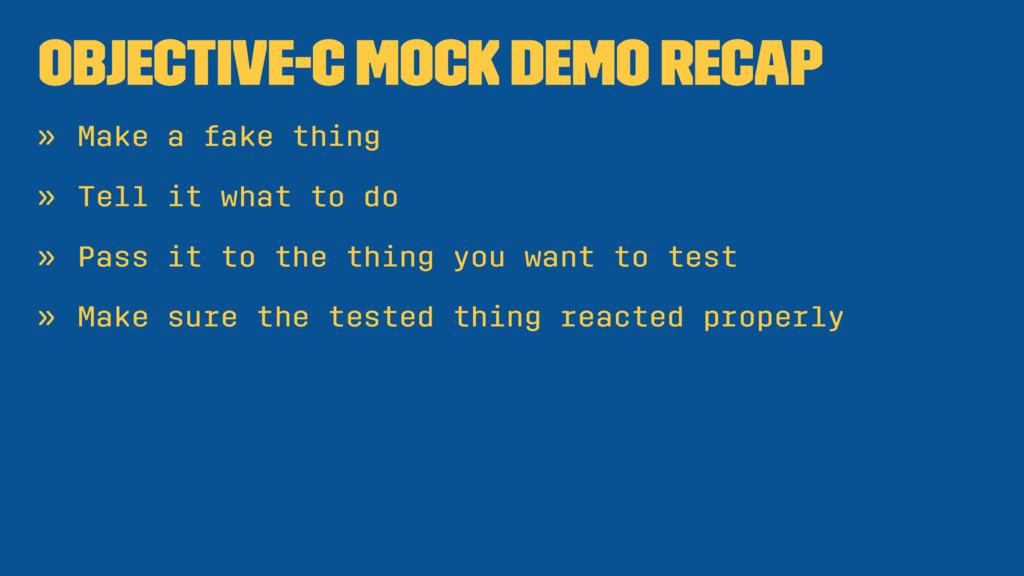 Objective-C Mock Demo Recap » Make a fake thing...