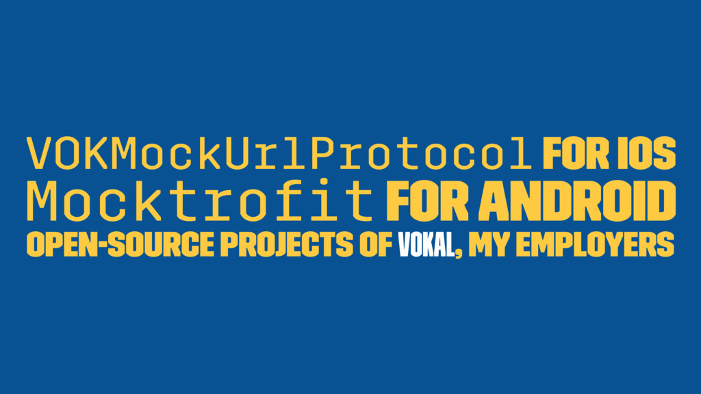 VOKMockUrlProtocol for iOS Mocktrofit for Androi...