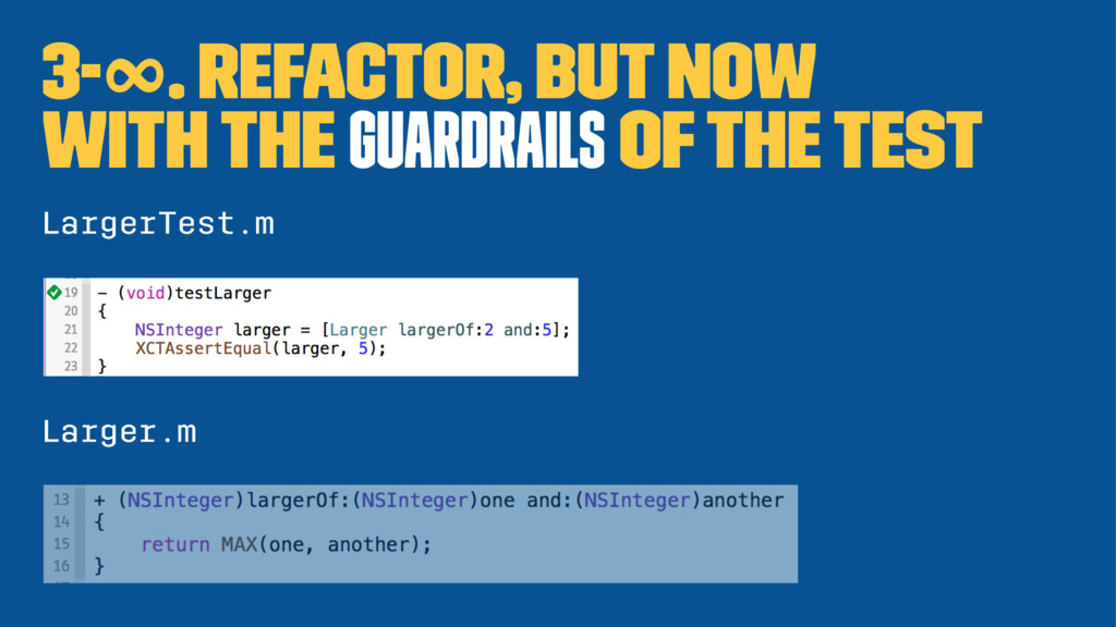 3-∞. Refactor, but now with the guardrails of t...