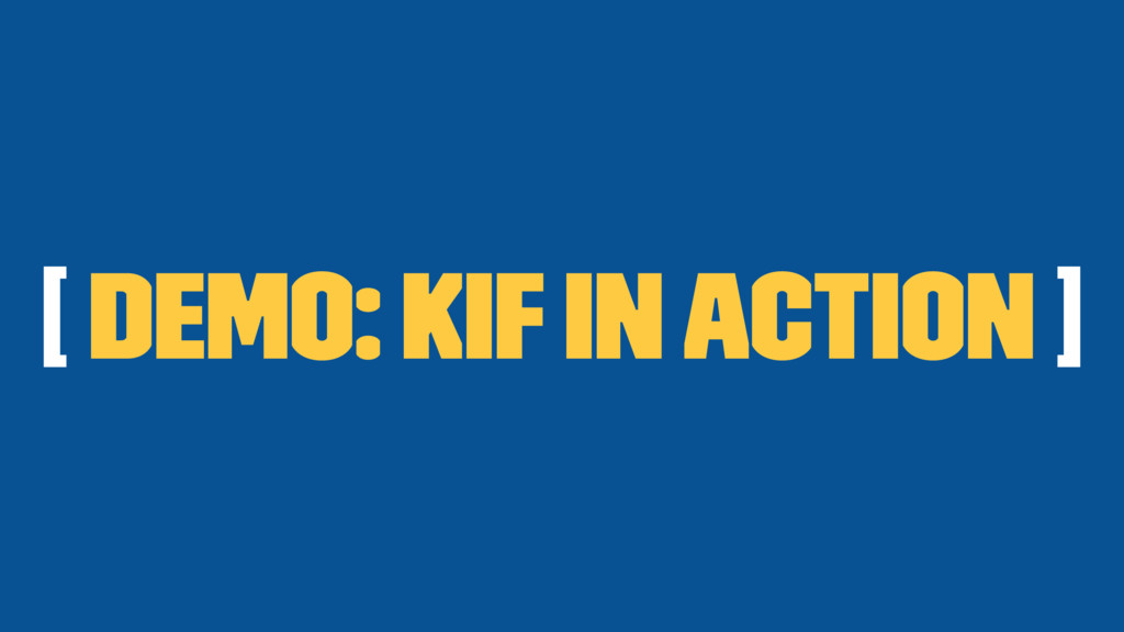 [ Demo: Kif In Action ]