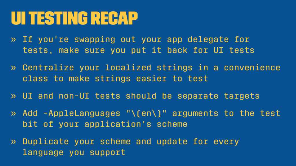 UI Testing Recap » If you're swapping out your ...
