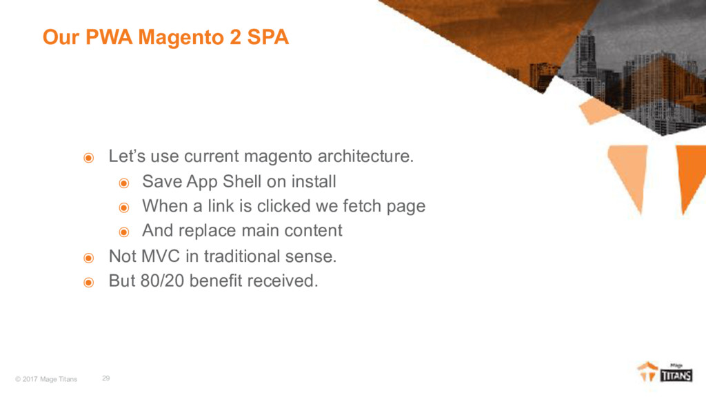 © 2017 Mage Titans ๏ Let's use current magento ...