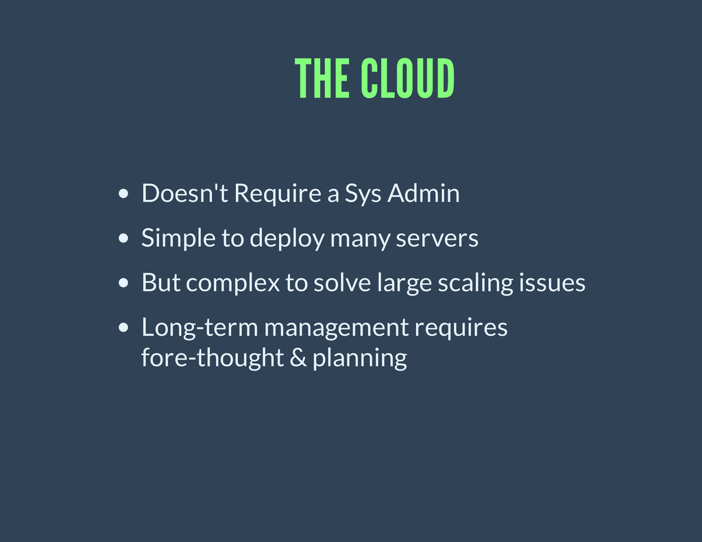 THE CLOUD Doesn't Require a Sys Admin Simple to...