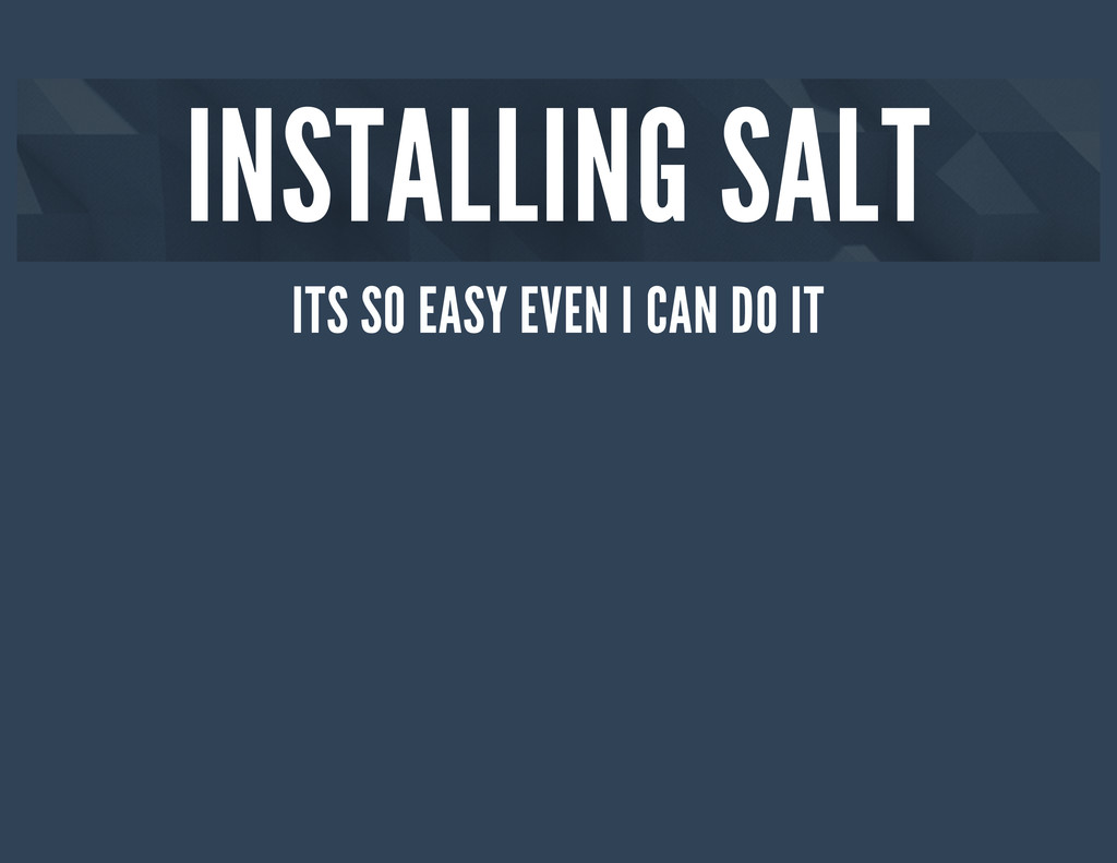 INSTALLING SALT ITS SO EASY EVEN I CAN DO IT