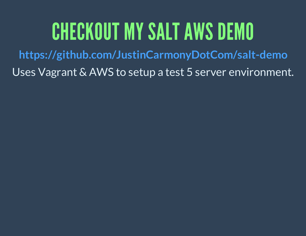 CHECKOUT MY SALT AWS DEMO Uses Vagrant & AWS to...