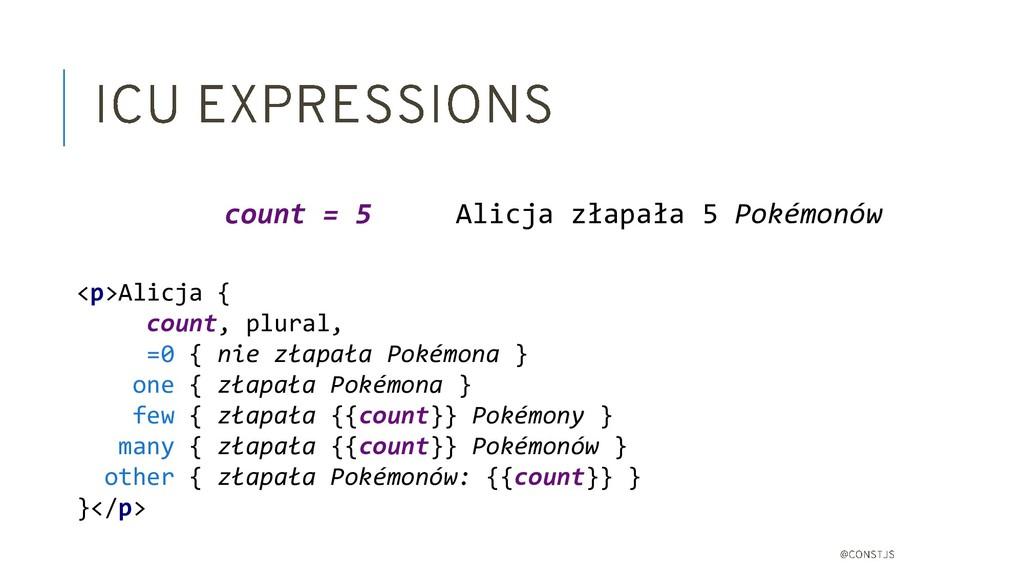<p>Alicja { count, plural, =0 { nie złapała Pok...