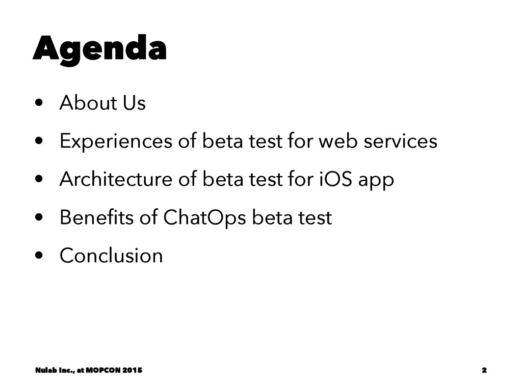 Agenda • About Us • Experiences of beta test fo...