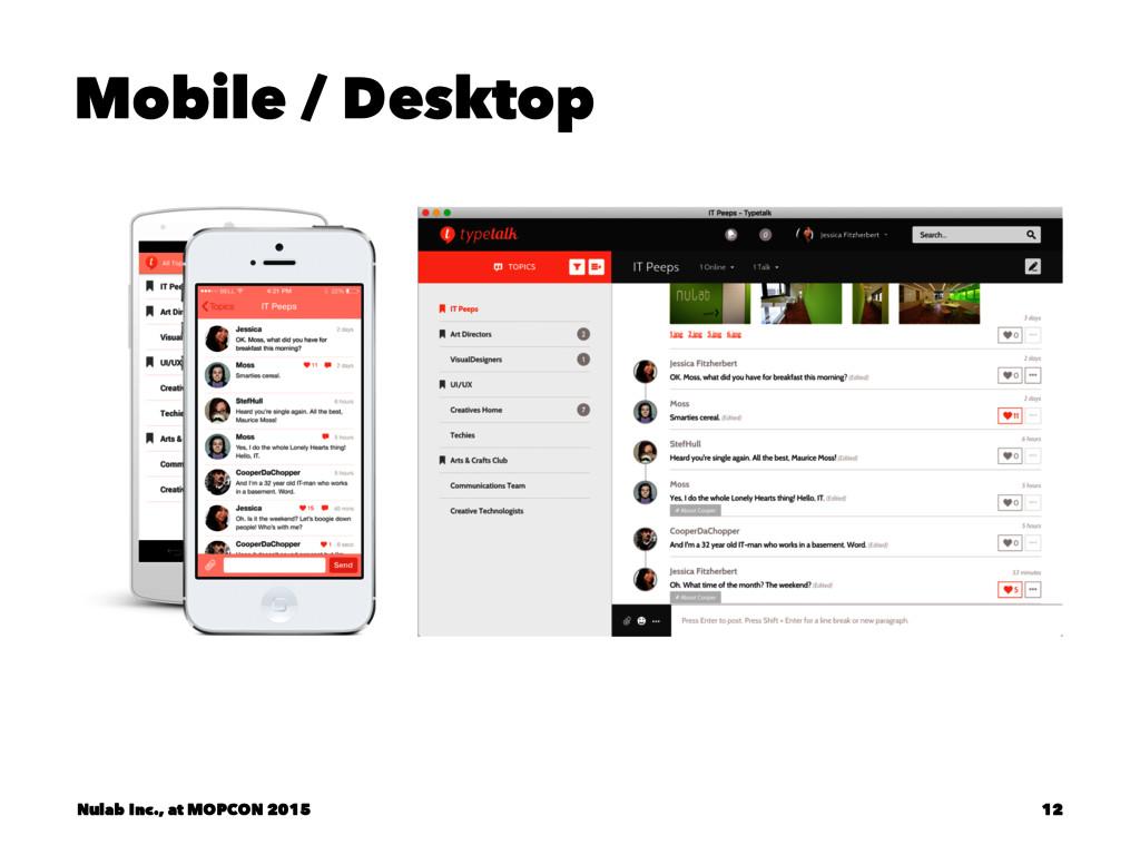 Mobile / Desktop Nulab Inc., at MOPCON 2015 12
