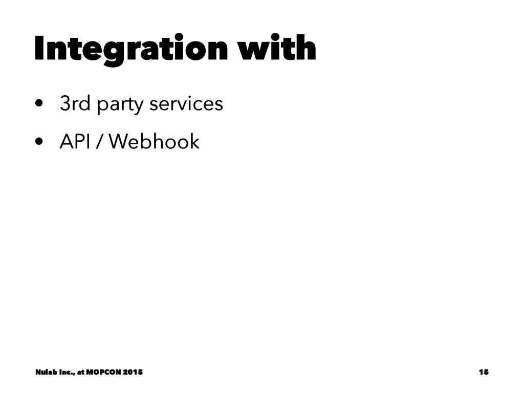 Integration with • 3rd party services • API / W...