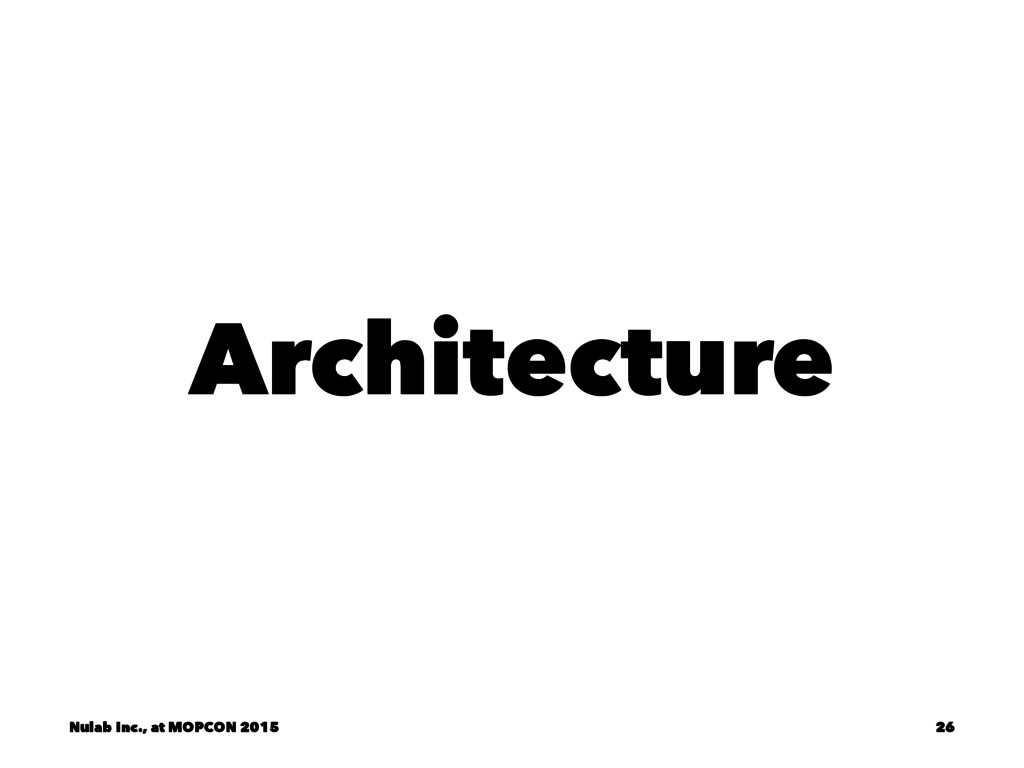 Architecture Nulab Inc., at MOPCON 2015 26