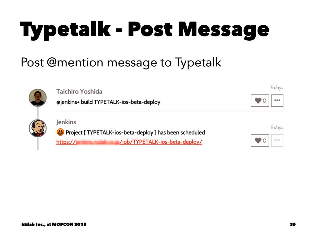 Typetalk - Post Message Post @mention message t...