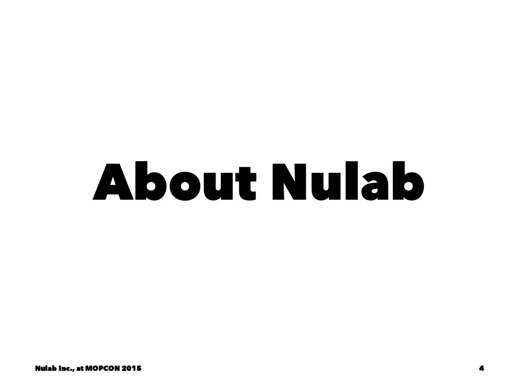 About Nulab Nulab Inc., at MOPCON 2015 4