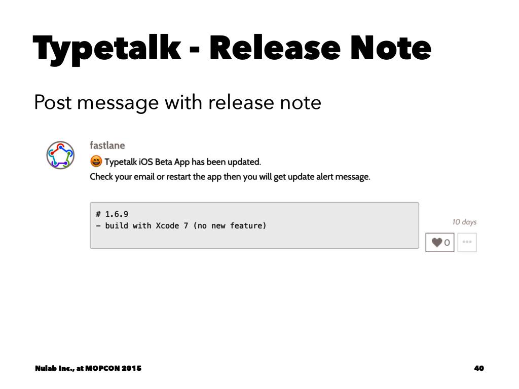 Typetalk - Release Note Post message with relea...