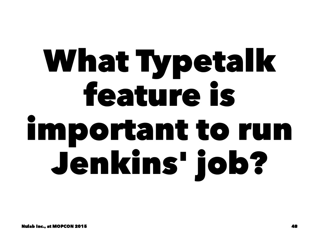 What Typetalk feature is important to run Jenki...