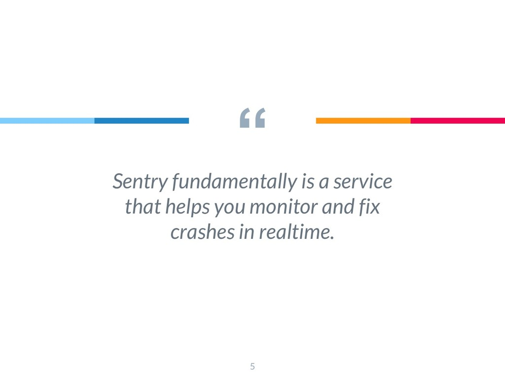 """"""" Sentry fundamentally is a service that helps ..."""