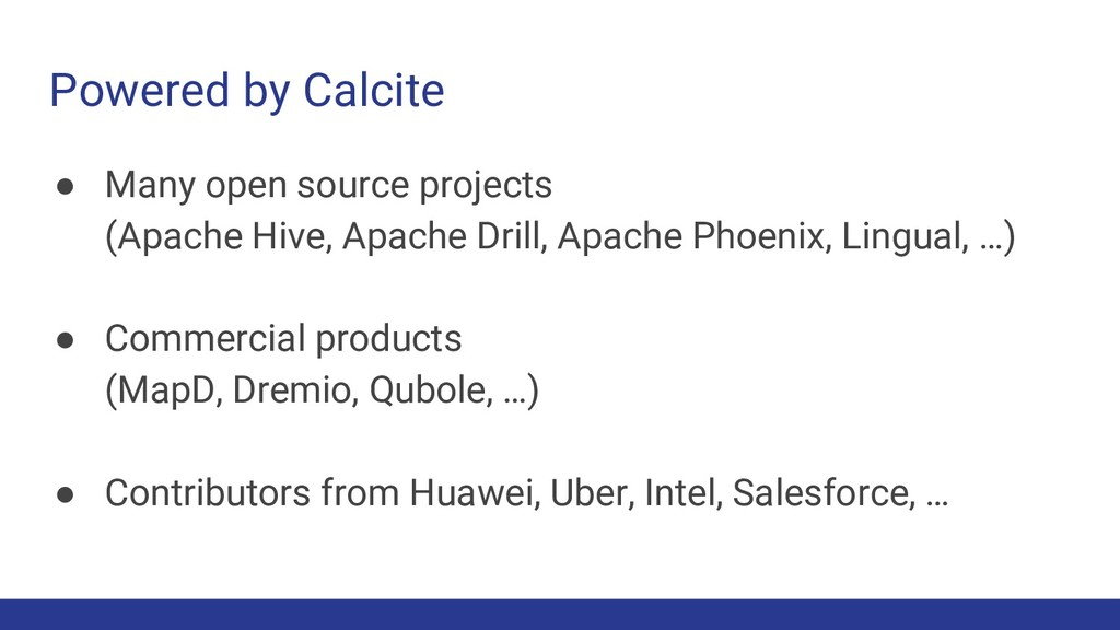 Powered by Calcite ● Many open source projects ...