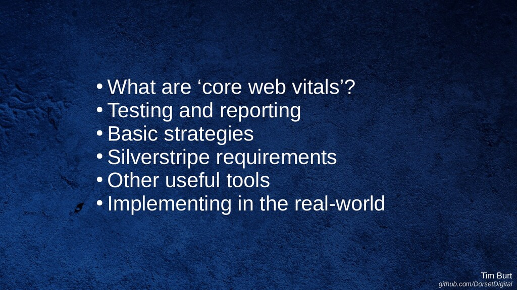 ● What are 'core web vitals'? ● Testing and rep...