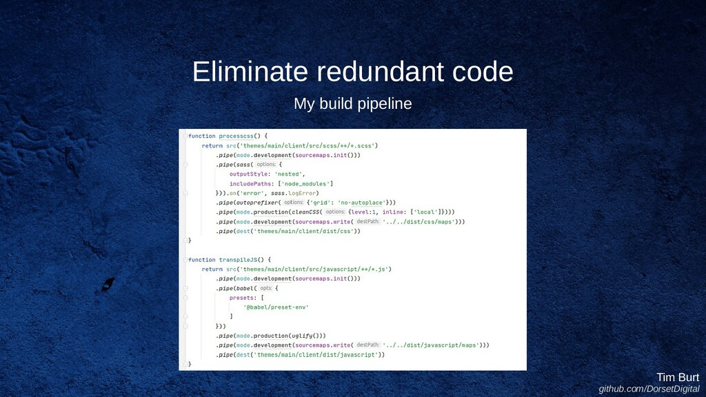 Eliminate redundant code Tim Burt github.com/Do...