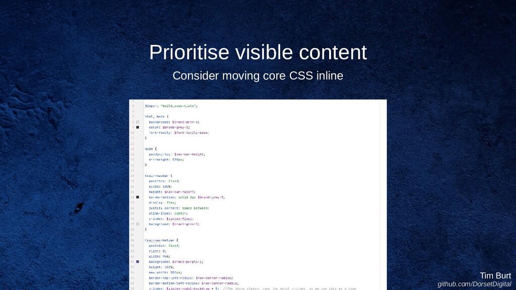 Prioritise visible content Tim Burt github.com/...