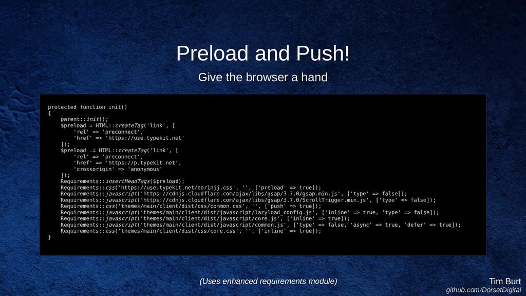 Preload and Push! Tim Burt github.com/DorsetDig...