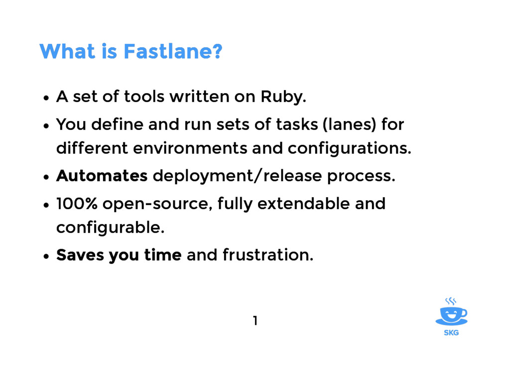 What is Fastlane? What is Fastlane? A set of to...