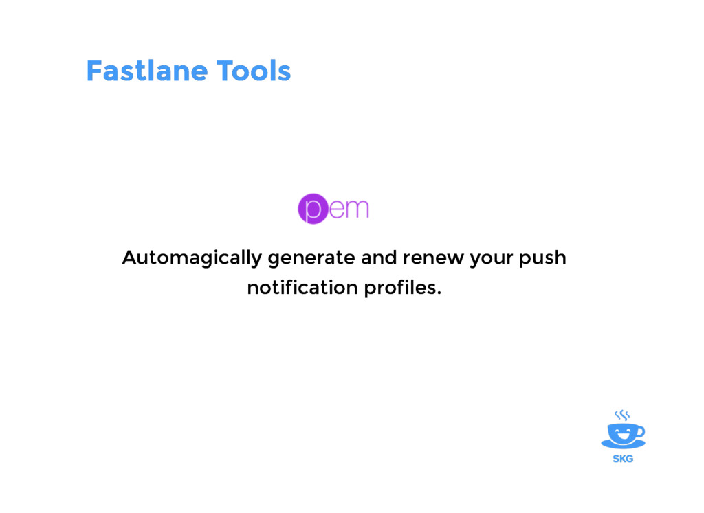 Fastlane Tools Fastlane Tools Automagically gen...