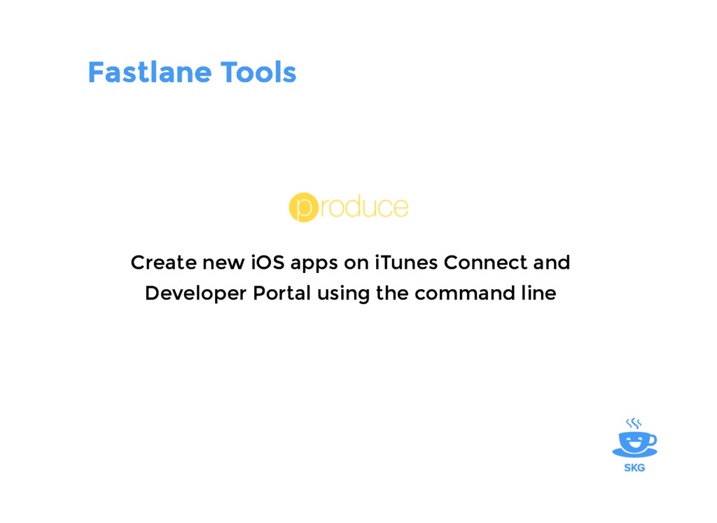 Fastlane Tools Fastlane Tools Create new iOS ap...