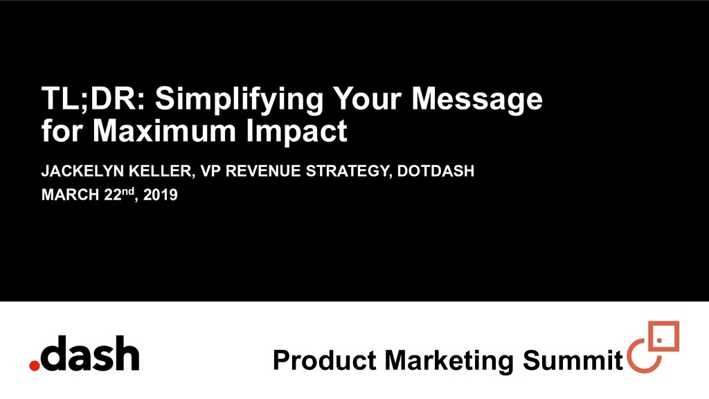 TL;DR: Simplifying Your Message for Maximum Imp...