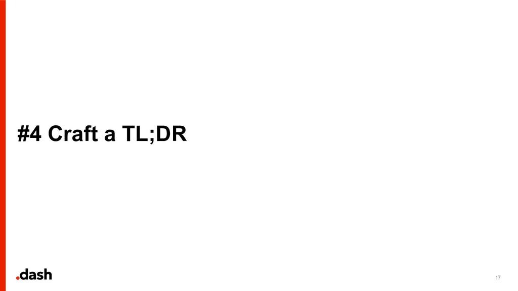 #4 Craft a TL;DR 17