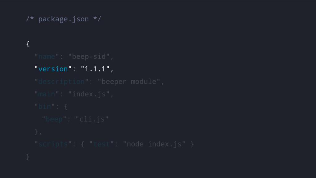 """/* package.json */ { """"name"""": """"beep-sid"""", """"versi..."""