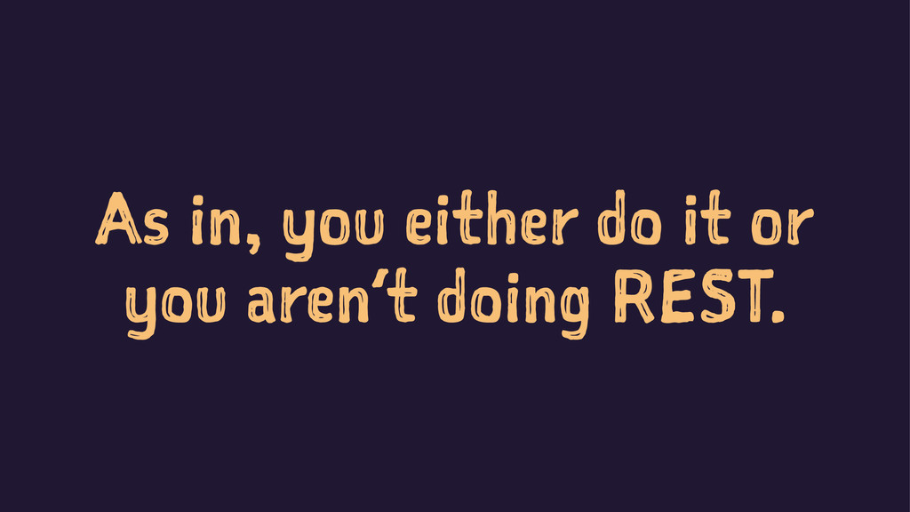 As in, you either do it or you aren't doing RES...