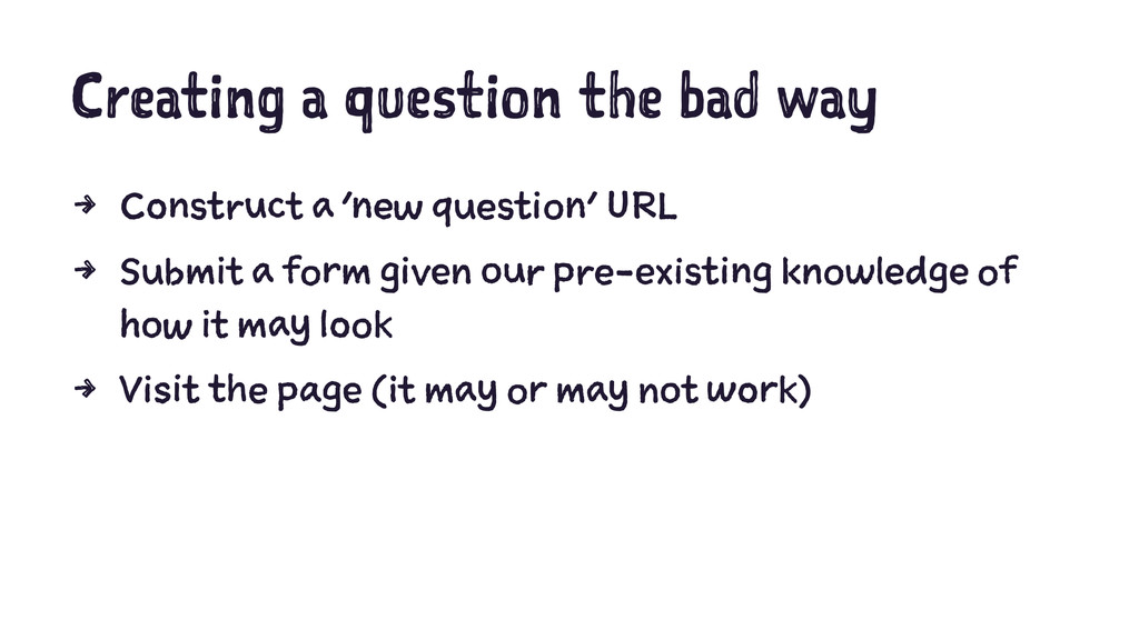 Creating a question the bad way 4 Construct a '...