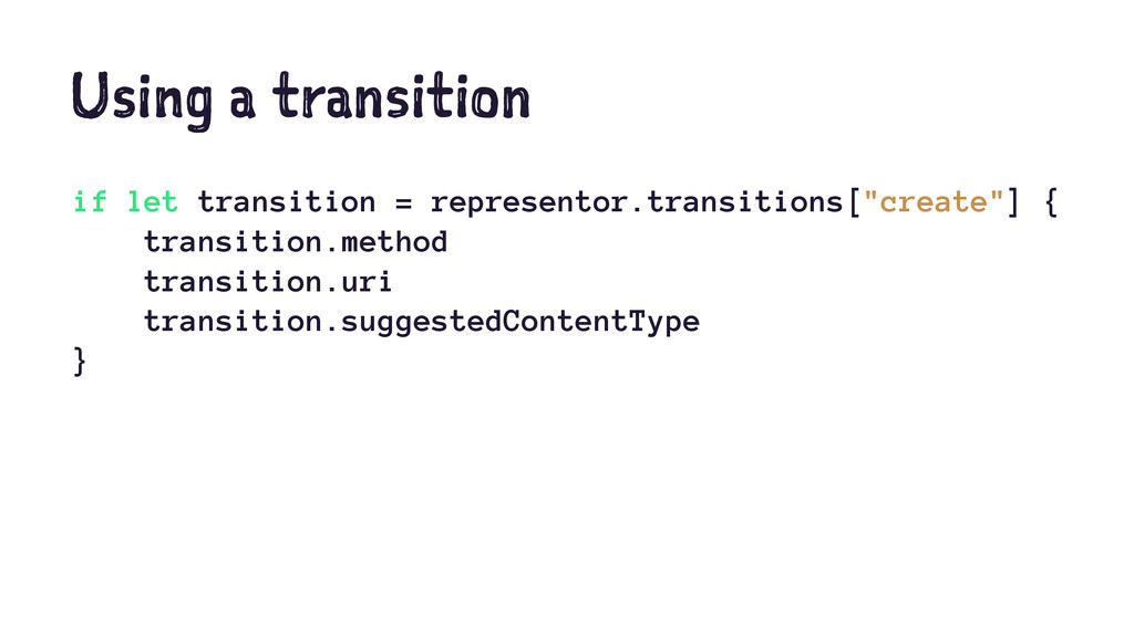Using a transition if let transition = represen...