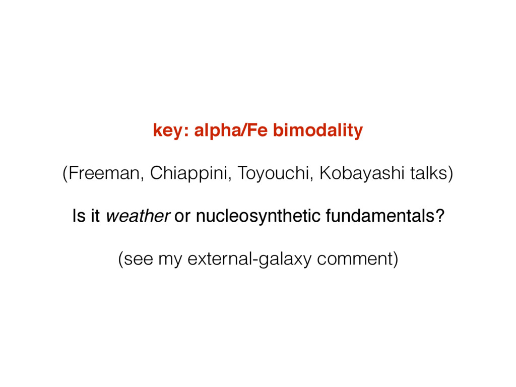 key: alpha/Fe bimodality (Freeman, Chiappini, T...
